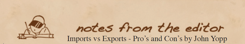 Imports vs. Exports - Pro's and Con's